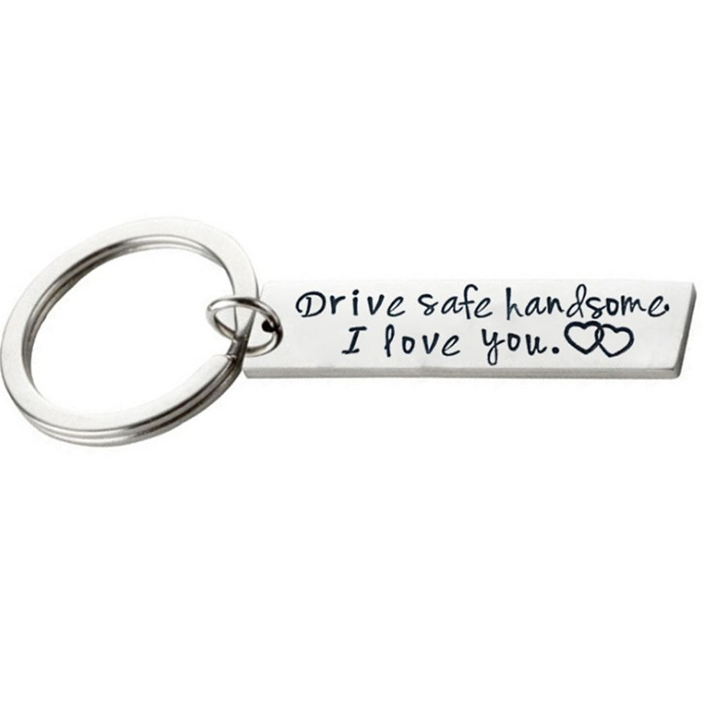 Drive Safe Boyfriend Key Chains Gift Stamped Keychain Car Trucker Keyring Husband Love Fashion