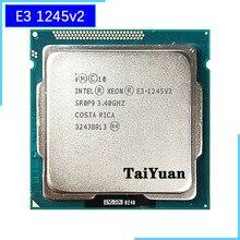 إنتل زيون E3 1245 v2 E3 1245v2 E3 1245 v2 3.4 GHz رباعية النواة ثمانية موضوع معالج وحدة المعالجة المركزية 8M 77W LGA 1155