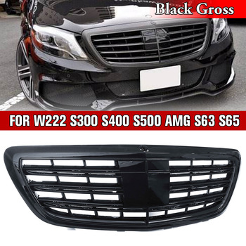 Front Grille for Mercedes-Benz W222 S-CLASS S300 S400 S500 for MAYBACH Style Gloss Black Replacement Grill for S63 S65 2014-2017 grille