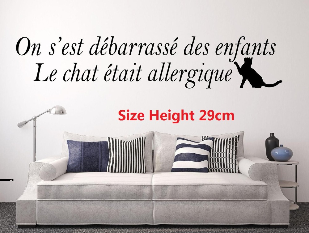 Wall text Sticker wall sticker decal Lounge On got rid of children, the cat was allergic French Decoration Room