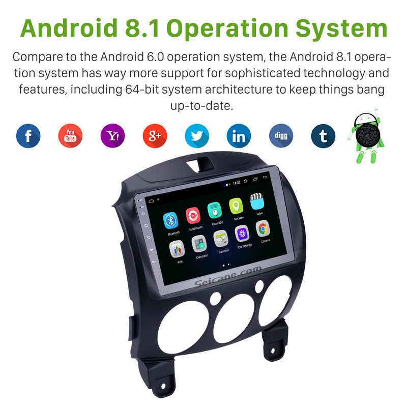 Seicane 9 pulgadas 2Din Android 8,1 Radio DE coche estéreo GPS unidad principal DE navegación para MAZDA 2/Jinxiang/DE/tercera generación 2007-2014