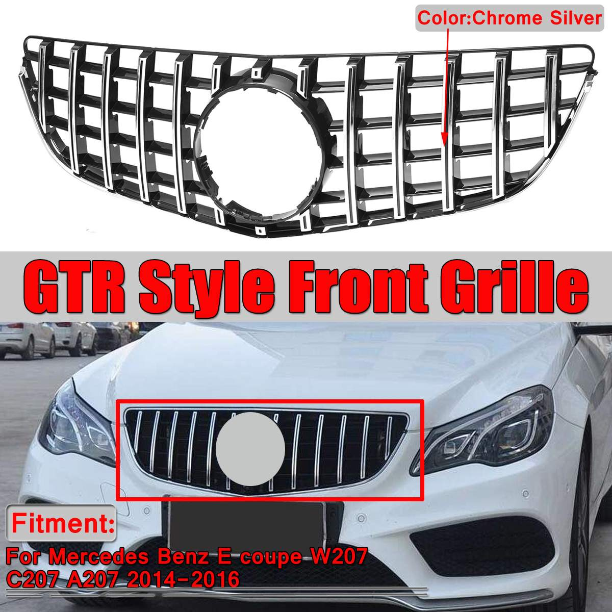 Chrome Silver W207 C207 A207 Grill GTR GT R Style Car Front Grill Grille For Mercedes For Benz E Coupe W207 C207 A207 2014 2016
