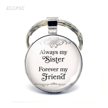 Drop Shipping Always My Sister , Forever Friend  Friendship Quote Key Chain Sisters Keychain Best Jewelry Rings
