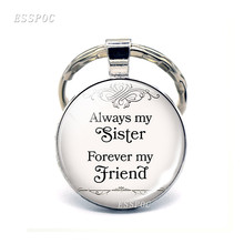 "Drop Shipping"" Always My Sister , Forever My Friend "" Friendship Quote Key Chain Sisters Keychain Best Friend Jewelry Key Rings(China)"