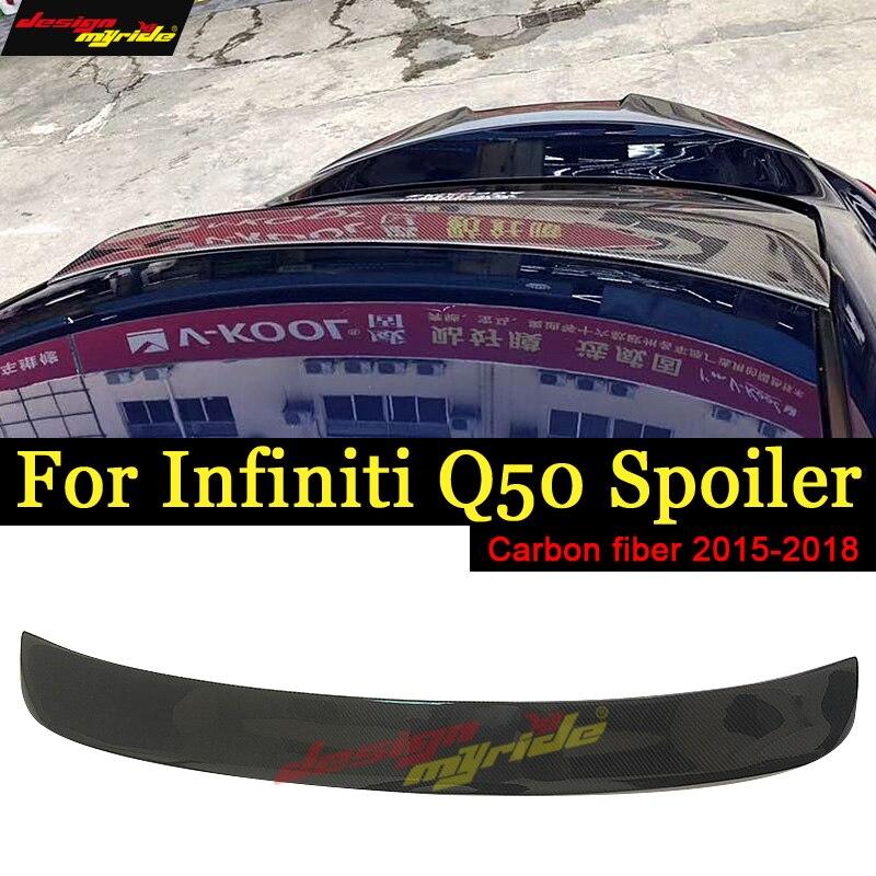 Pour Infiniti Q50 queue arrière fenêtre de toit aileron aile en Fiber de carbone Q50 Q50S 4 portes Auto course voiture queue lèvre aile Spoiler 2015-2018