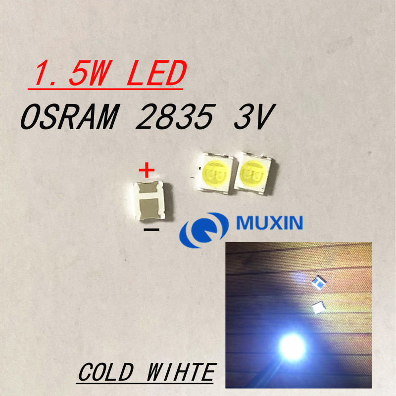 200PCS FOR OSRAM LED Backlight High Power LED 1.5W 3V 1210 3528 2835 131LM Cool White LCD Backlight For TV TV Application