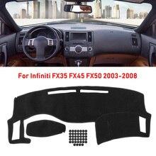 غطاء لوحة القيادة داشمات الشمس الظل داش مجلس السجاد داش حصيرة ل إنفينيتي FX35 FX45 FX50 2003 2004 2005 2006 2007 2008