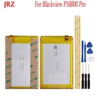 JRZ 11000mAh For Blackview P10000 Pro Backup battery For Blackview P10000 Pro phone Replacement Batteries+Tools