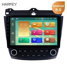 Harfey Android 8,0/8,1 10,1 »Автомобильный gps радио для Honda Accord 7 2003 2004 2005 2006 2007 мультимедийный плеер сенсорный экран головное устройство