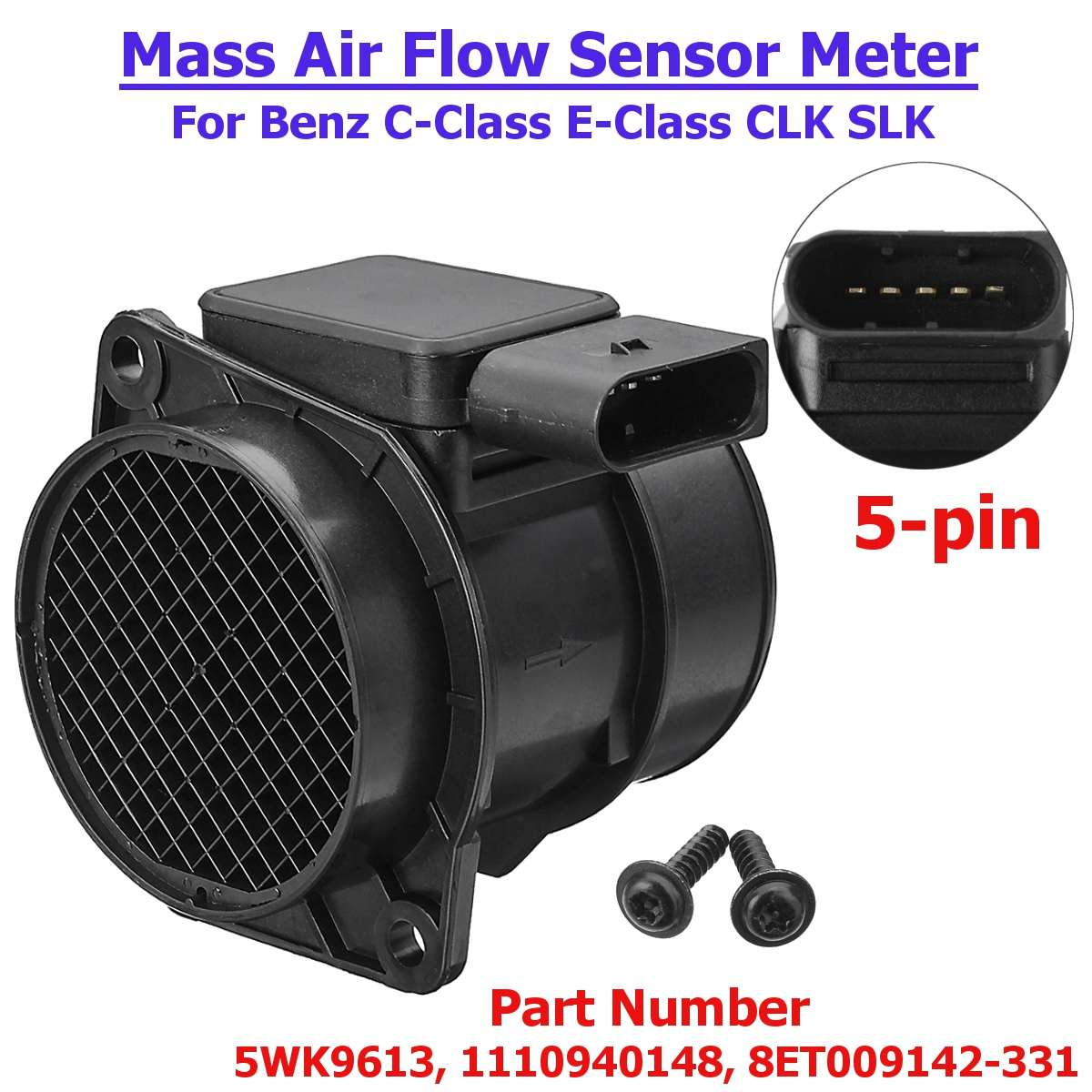 MASS AIR FLOW SENSOR FOR Mercedes W203 S202 S203 C208 W210 1110940148 5WK9613