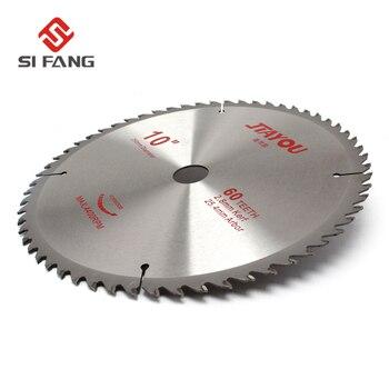 SI FANG 60 зубцов 10 дюймов карбидный сплав высокого качества циркулярная 【пила blade】вращающийся инструмент, используемый для резки дерева и алю...