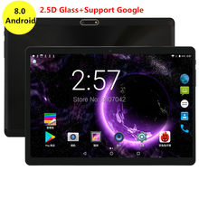 10 inch Google Android 8.0 Tablet Octa Core Super Fast CPU 4GB RAM 64GB ROM 3G 4G FDD Dual Camera Wifi Bluetooth HD Screen 2.5D(China)