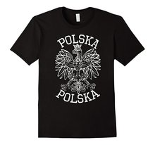 Polish Eagle T-Shirt - Polska Poland Shirt T Shirt Men Black Short Sleeve Cotton Hip Hop T-Shirts Print Tee stanislaw chwalczewski kronika polska t 9