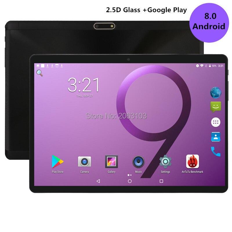 Super trempé 2.5D verre 4G FDD LTE 10 pouces tablette pc Octa Core 4GB RAM 128GB ROM 1280x800 IPS écran WIFI Android 8.0 GPS