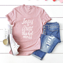 Casual Jesus Loves This Hot Mess Letter Print Summer T Shirt Women Streetwear Korean Style Pink T-Shirt Tshirt Tops Feminino