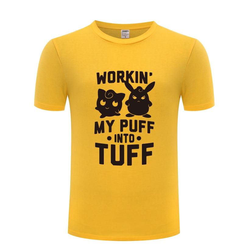 27ab1d881 Workin My Puff Into Tuff - Jigglypuff Wigglytuff Pokemon T-Shirt T Shirt  Men 2018 Short Sleeve O Neck Cotton Casual Top Tee