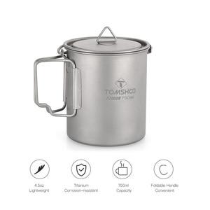 Image 3 - Tomshoo 750Ml Titanium Pot Titanium Water Mok Cup Met Deksel En Opvouwbaar Handvat Outdoor Camping Pot Koken Potten Picknick hang Pot