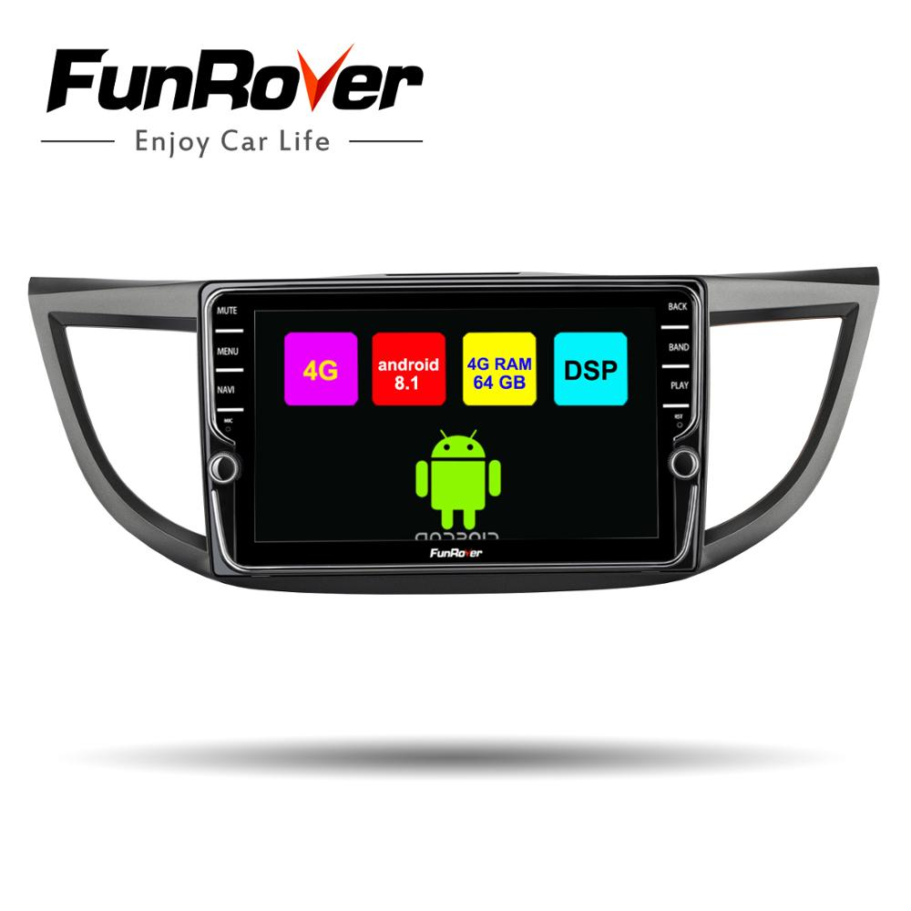 Funrover 8 cores Android 8.1 Car dvd multimedia player For Honda CRV 2012-2015 car radio video audio stereo gps navi DSP 4G 64G