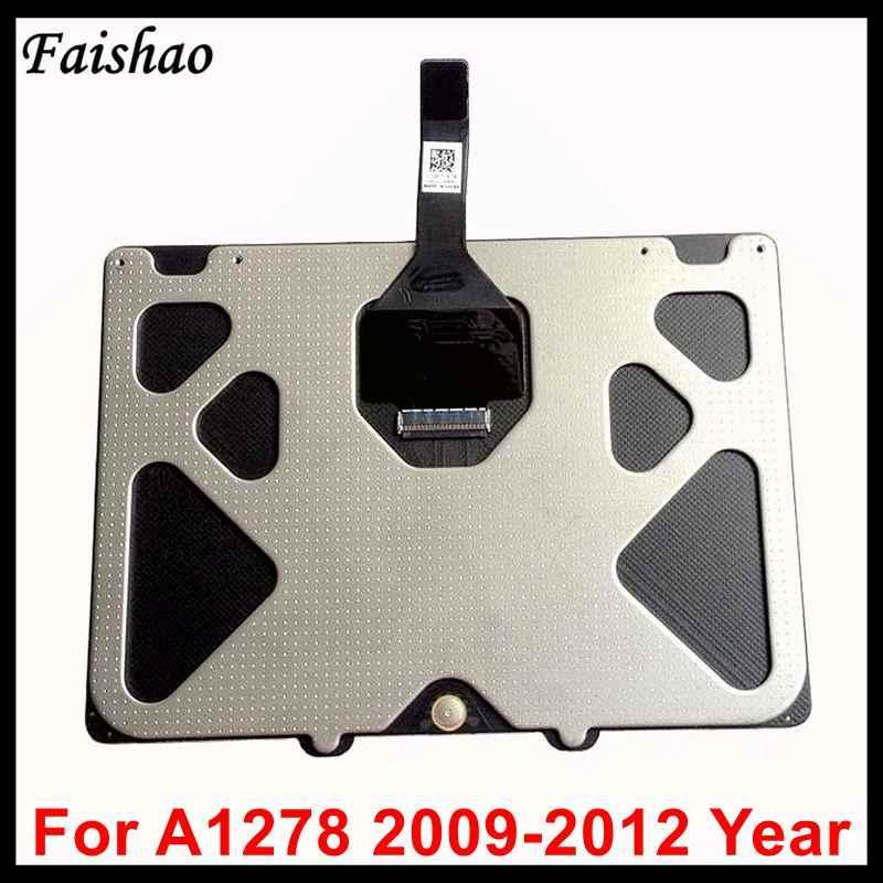 Faishao nouveau pavé tactile avec câble souple pour Apple Macbook Pro 13 ''A1278 2009 2010 2011 2012 année de remplacement