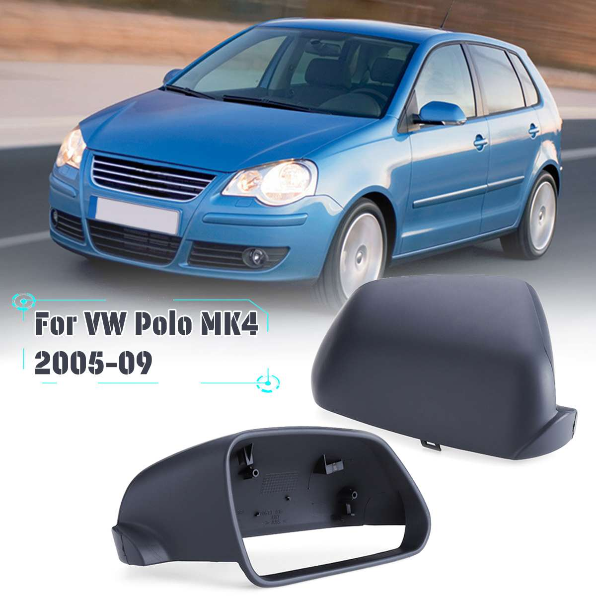 MIRROR COVER HOUSE FOR VW POLO 2005-2010 RIGHT DRIVER SIDE