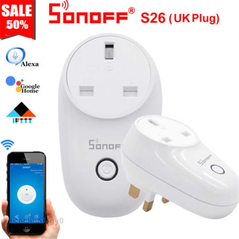 SONOFF S26 EU (E/F) WIFI prise intelligente interrupteur de prise de courant TFTTT WIFI prise de courant intelligente sans fil minuterie pour Alexa Google Home