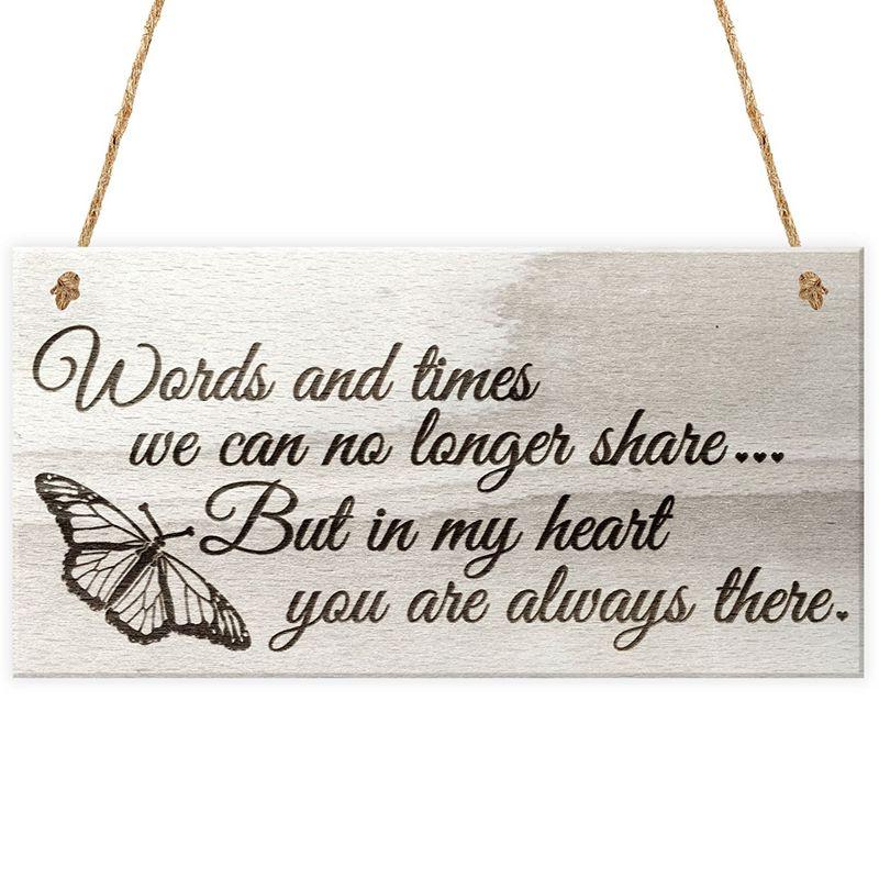 Mots et fois, nous ne pouvons plus partager mais dans mon cœur, vous êtes toujours là amour mémorial en bois Plaque suspendue signe cadeau