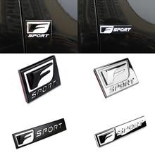 цена на F SPORT Car Sticker Emblem Chrome Auto Refitting Trunk Fender Stickers for Lexus IS ISF IS200 IS250 CT200 ES RX IS GS ES LX570