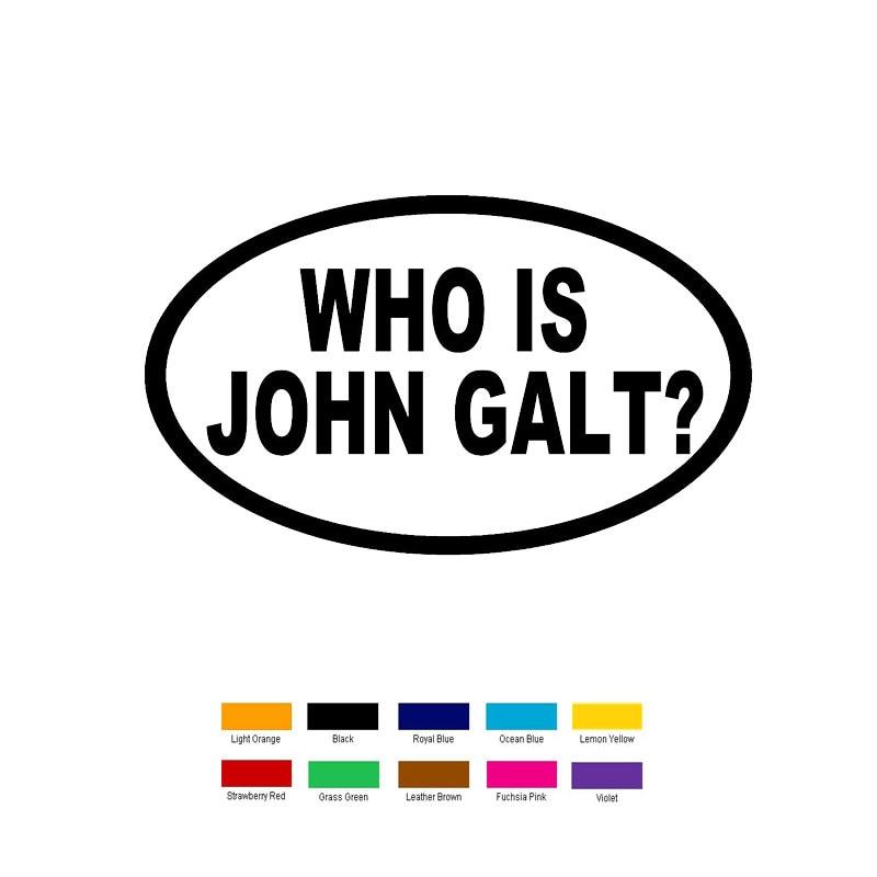 Us 2 87 39 Off Car Stying 15cm X 10cm Who Is John Galt Car Sticker For Truck Window Bumper Auto Suv Door Laptop Kayak Vinyl Decal Jdm In Car