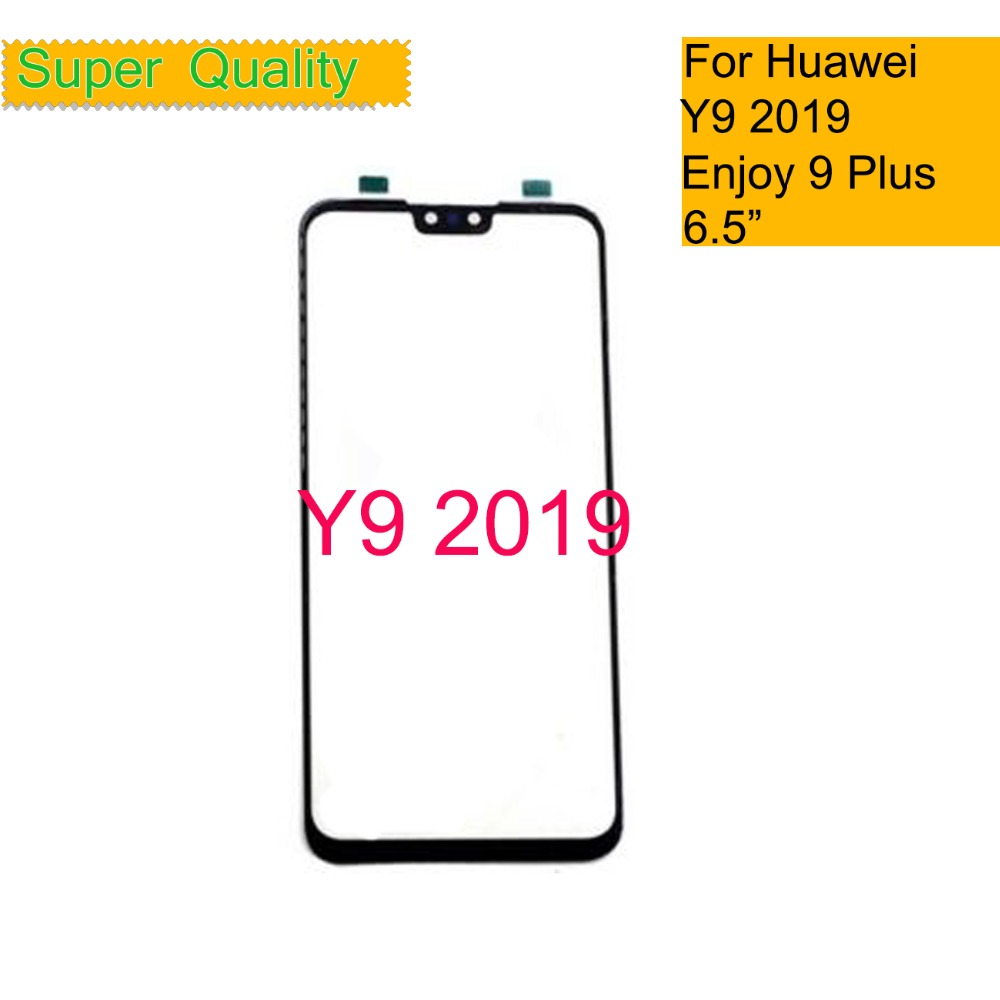 10Pcs/lot Touchscreen For Huawei Y9 2019 Enjoy 9 Plus Touch Screen Touch Panel Sensor Digitizer Front Glass Outer NO LCD 6.5