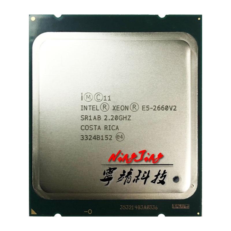 Intel Xeon E5 2660v2 E5 2660v2 E5 2660 v2 2 2 GHz Ten Core Twenty Thread