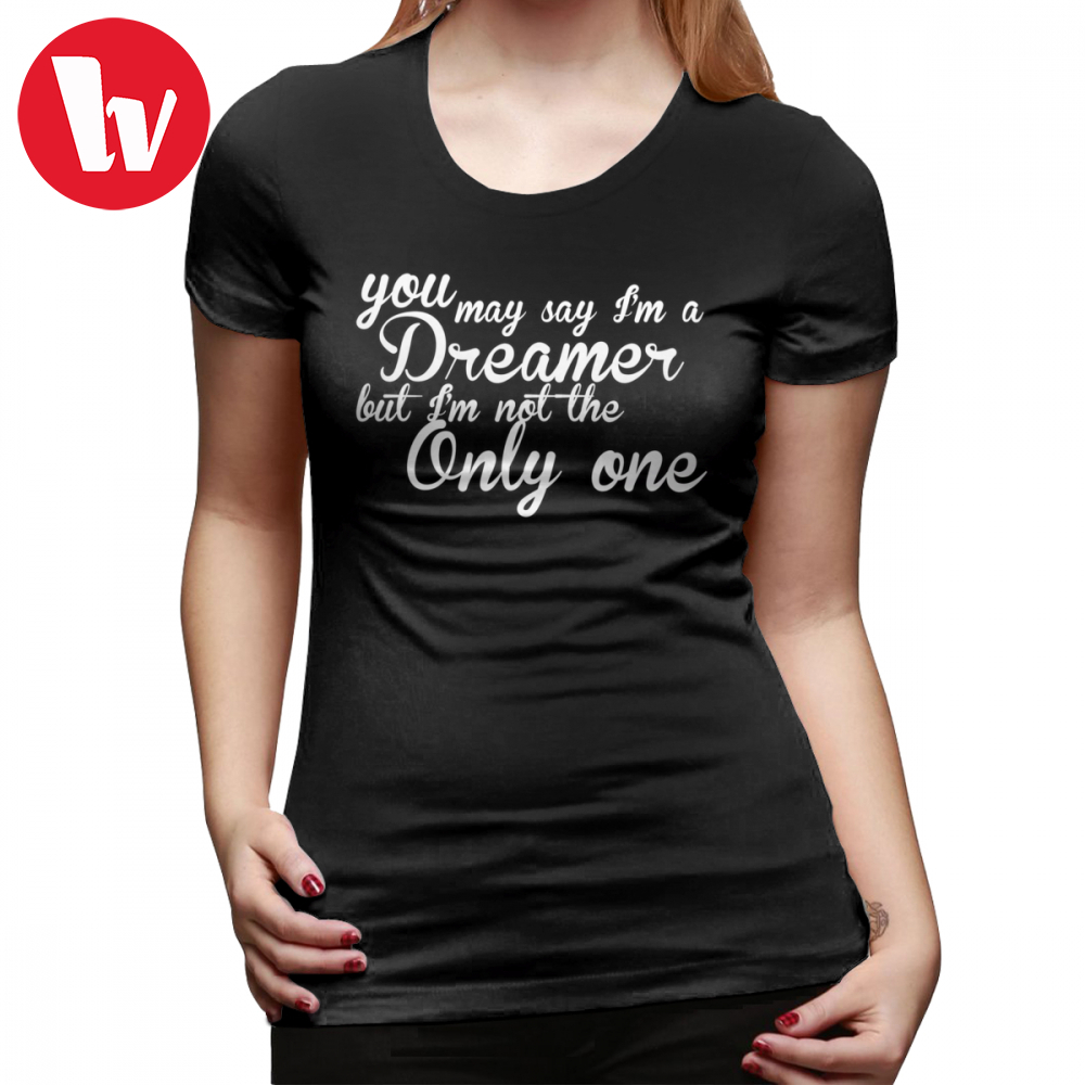 John Lennon T-Shirt You May Say I M A Dreamer White Text T Shirt Street Wear 0ce779ff2b11