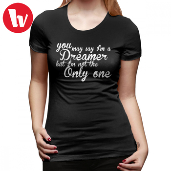 John Lennon T-Shirt You May Say I M A Dreamer White Text T Shirt Street Wear O Neck Women tshirt Kawaii Purple Ladies Tee Shirt