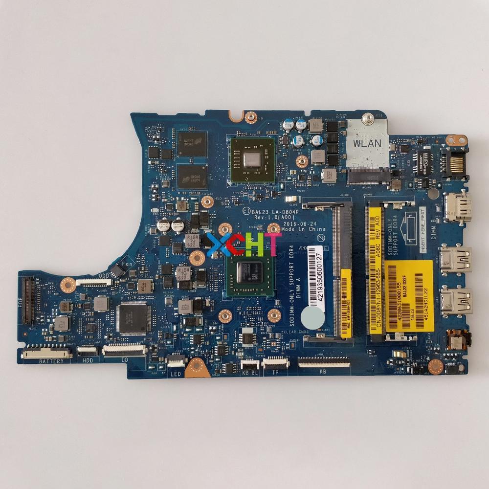 CN-0D8YN1 0D8YN1 D8YN1 BAL23 LA-D804P w E2-9000 CPU 216-0890010 GPU for Dell Inspiron 15-5565 Laptop NoteBook PC MotherboardCN-0D8YN1 0D8YN1 D8YN1 BAL23 LA-D804P w E2-9000 CPU 216-0890010 GPU for Dell Inspiron 15-5565 Laptop NoteBook PC Motherboard