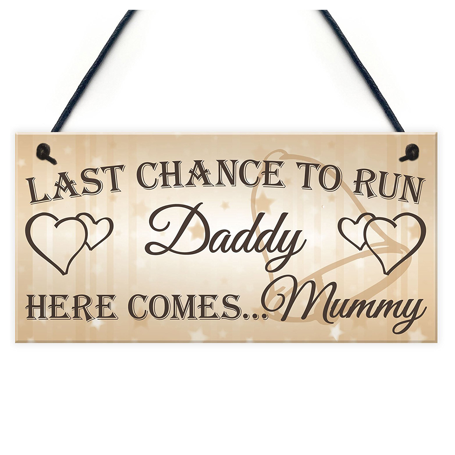Last Chance To Run Daddy Here Comes Mummy Cute Hanging Wedding Day Page Boy Flower Girl Plaque