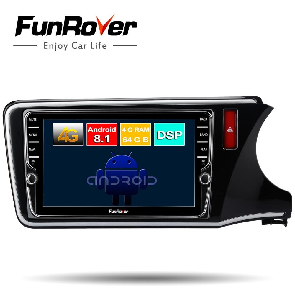 FUNROVER 8 core Android 8,1 dvd мультимедиа плеер для Honda City 2014 2015 2016 2017 радио gps навигация Авторадио 64 Гб DSP