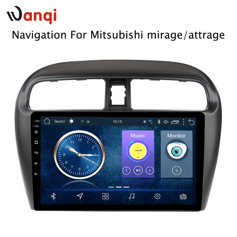 Hot Sale 9 Inch Android 8.1 Car Dvd Gps Player For Mitsubishi mirage attrage 2012-2018 built-in Radio Video Navigation Bt Wifi