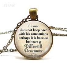 Он слышит другой барабанщик Цитата thoreau ожерелье с цитатой