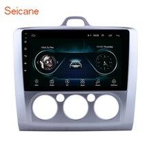 Seicane Android 8,1 9 «радио автомобиль Ford Focus 2 Exi MT 2004 2005 2006 2007 2008 2009 2010-2012 2Din GPS; Мультимедийный проигрыватель