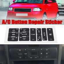 Para audi a2/a3 8l a/c botão kit de reparo reparo desbotado feio adesivos carro ar condicionado interruptor controle botão reparação adesivos