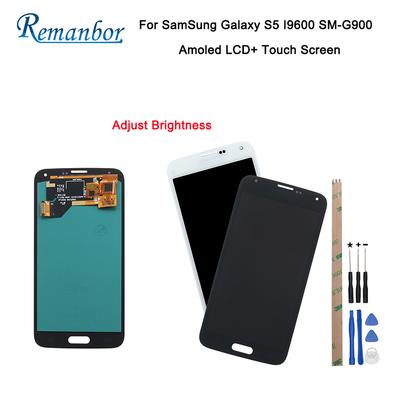 Remanbor For Samsung Galaxy S5 I9600 SM-G900 G900F G900M Amoled LCD Display and Touch Screen Adjust Brightness With ToolsRemanbor For Samsung Galaxy S5 I9600 SM-G900 G900F G900M Amoled LCD Display and Touch Screen Adjust Brightness With Tools