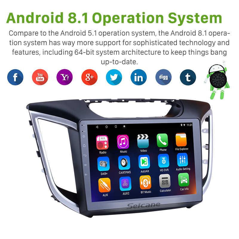 """Seicane 2DIN 10.1 """"Android 8.1/7.1 ekran dotykowy Bluetooth FM radio GPS odtwarzacz multimedialny dla 2014 2015 Hyundai IX25 z WIFI"""