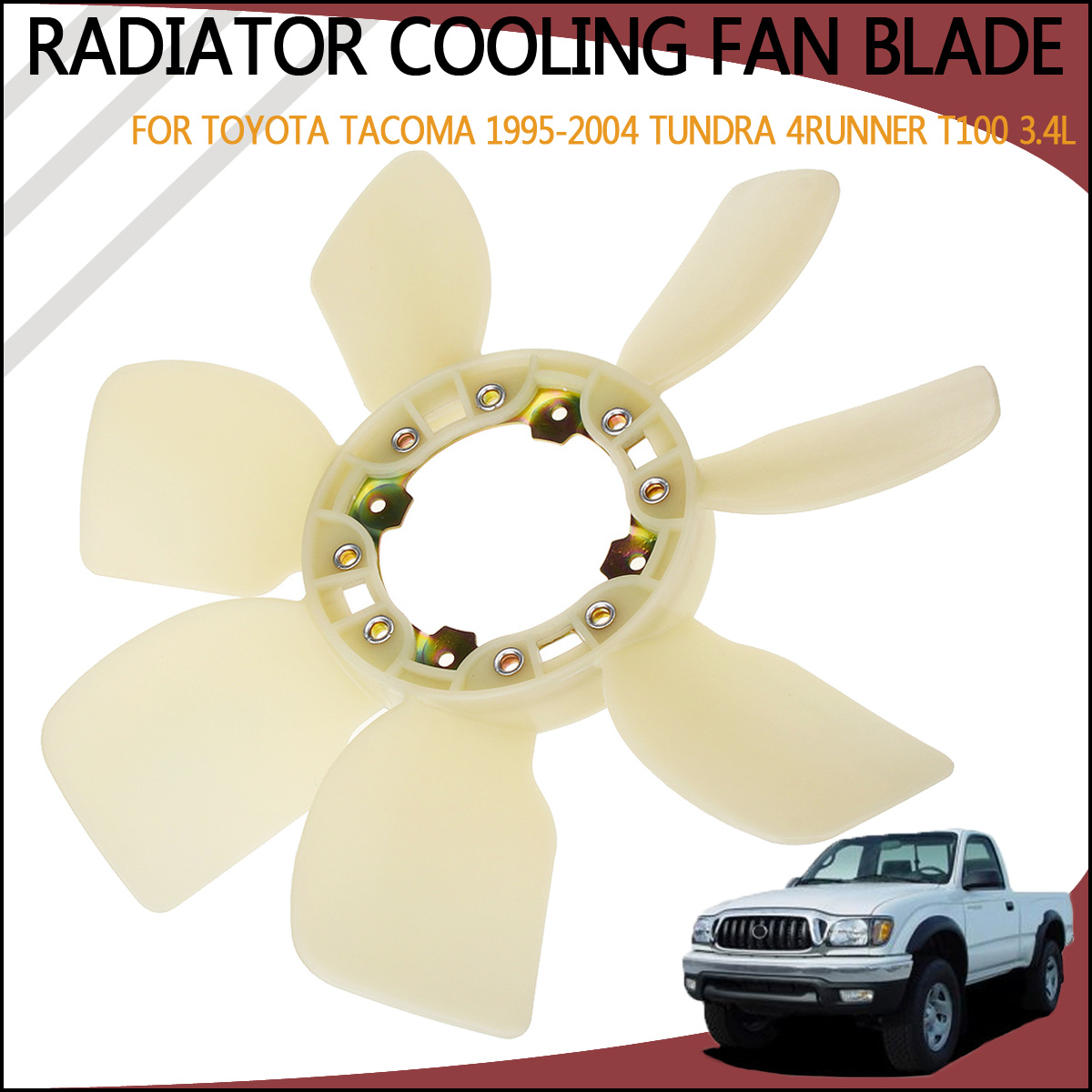 Radiator Cooling Fan Blade For Toyota Tacoma 1995 1996 1997 1998 1999 2000 2001 2002 2004 Tundra 4Runner T100 3.4L 16361 62010