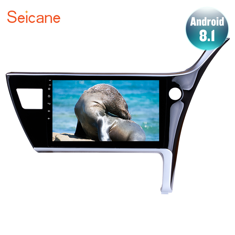 Seicane 10 1 inch Android 8 1 7 1 GPS Navi System for 2017 Toyota Corolla