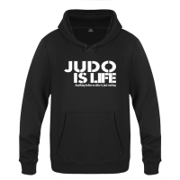 Judo is Life Creative Sweatshirts Men 2018 Mens Hooded Fleece Pullover Hoodies