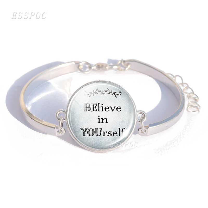 Она верила, что может, так что она делает художественные цитаты стеклянный купол браслет из кабошона ручной работы серебряный цвет ювелирные изделия подарок для женщин Девушка