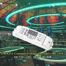 BC-834 LED DMX512 4CH Constant Voltage Decoder RGBW Controller 12V 24V led strip Driver 3-digital-display shows Output CV PWMX4 цена 2017