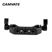 """CAMVATE Стандартный 15 мм двойные рейки штанговый зажим с 1/4 """" 20 точки крепления для камеры DLSR Камера наплечный Риг для 15 мм железнодорожных Поддержка Системы"""