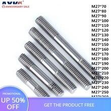 AXK 1pcs 304 stainless steel double studs \ isometric stud bolt \ stud \ screw bar GB901 M27*70-280mm