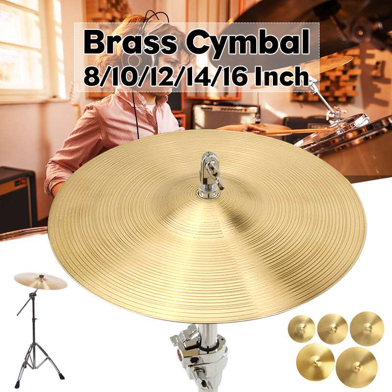 8/10/12/14/16/18 Inch Brass Alloy Crash Cymbal Drum Set Durable Brass Alloy Cymbal For Percussion Instruments Players Beginners