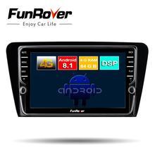 Funrover 8 core 2 din android 8.1 car radio multimedia player Per Skoda Octavia 2014 + dvd autoradio stereo gps di navigazione 64G